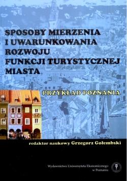 Sposoby mierzenia funkcji turystycznej Poznania