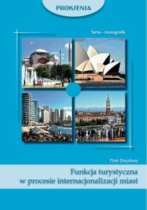 Piotr Zmyslony Funkcja turystyczna internacjonalizacja miast okladka